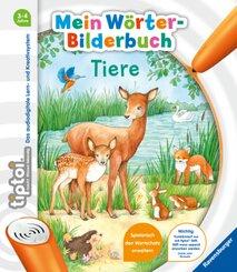 tiptoi®: tiptoi® Mein Wörter-Bilderbuch Tiere; .