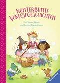 Kunterbunte Vorlesegeschichten - Von Hexen, Nixen und besten Freundinnen; Band 2