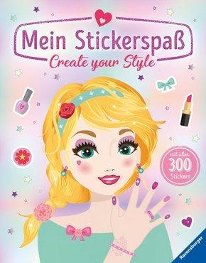 Mein Stickerspaß: Create your Style - Mit über 300 Stickern