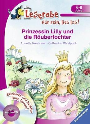 Prinzessin Lilly und die Räubertochter, m. Audio-CD