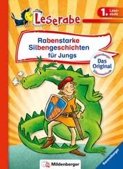Rabenstarke Silbengeschichten für Jungs - Leserabe 1. Klasse - Erstlesebuch für Kinder ab 6 Jahren