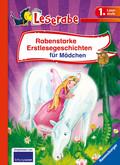 Rabenstarke Erstlesegeschichten für Mädchen - Leserabe 1. Klasse - Erstlesebuch für Kinder ab 6 Jahren