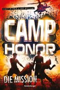 Camp Honor - Die Mission