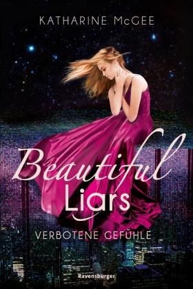 Beautiful Liars, Band 1: Verbotene Gefühle; .