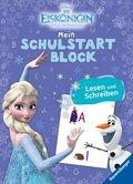 Disney Die Eiskönigin, völlig unverfroren: Mein Schulstartblock: Lesen und Schreiben