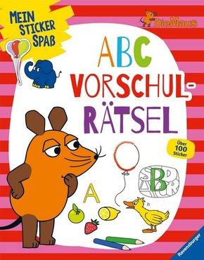 Mein Sticker Spaß: Die Maus: ABC Vorschulrätsel