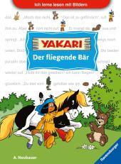 Ich lerne lesen mit Bildern: Yakari Der fliegende Bär; .