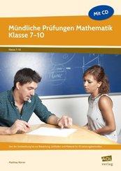 Mündliche Prüfungen Mathematik - Klasse 7-10, m. CD-ROM