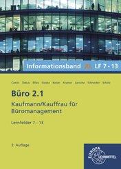 Büro 2.1 - Kaufmann/Kauffrau für Büromanagement: Büro 2.1, Informationsband XL, Lernfelder 7 - 13