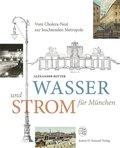 Wasser und Strom für München