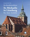Das Benediktinerkloster St.Michaelis in Lüneburg