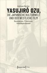 Yasujiro Ozu, die japanische Kulturwelt und der westliche Film
