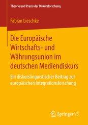 Die Europäische Wirtschafts- und Währungsunion im deutschen Mediendiskurs