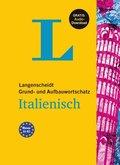 Langenscheidt Grund- und Aufbauwortschatz Italienisch