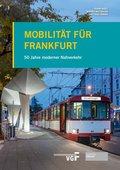 Mobilität für Frankfurt