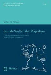 Soziale Welten der Migration