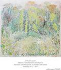 Malerei Installationen und Objekte Interieurs und Allegorien Auwälder und Gärten