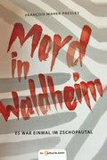 Mord in Waldheim