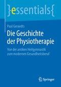 Die Geschichte der Physiotherapie