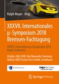 XXXVII. Internationales mi-Symposium 2018 Bremsen-Fachtagung