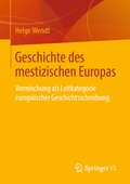 Geschichte des mestizischen Europas