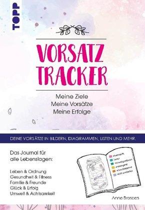 Vorsatz Tracker. Meine Ziele - Meine Vorsätze - Meine Erfolge