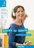 Schritt für Schritt in Alltag und Beruf: Kursbuch + Arbeitsbuch; .2