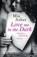 Love me in the Dark - Verbotene Sehnsucht