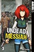 Undead Messiah - Bd.3