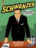 Schwanzer - Architekt aus Leidenschaft