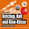 Ketchup, Kult und Kino-Küsse