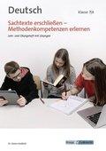 Sachtexte erschließen - Methodenkompetenzen erlernen, Deutsch Klasse 7/8