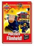Feuerwehrmann Sam: Plötzlich Filmheld!