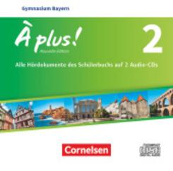 À plus! Nouvelle édition, Ausgabe Bayern: 7. Jahrgangsstufe, 3 Audio-CDs; .2