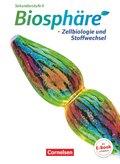Biosphäre Sekundarstufe II - Themenbände: Zellbiologie und Stoffwechsel, Schülerbuch