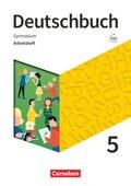Deutschbuch Gymnasium - Zu Allgemeine Ausgabe, Niedersachsen, Nordrhein-Westfalen, Neue Ausgabe: 5. Schuljahr - Arbeitsheft