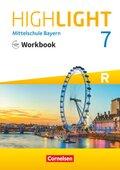 Highlight - Mittelschule Bayern: 7. Jahrgangsstufe, Workbook für R-Klassen mit Audios online