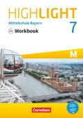 Highlight - Mittelschule Bayern: 7. Jahrgangsstufe, Workbook für M-Klassen mit Audios online