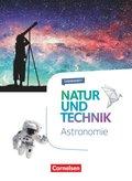 Natur und Technik, Naturwissenschaften, Themenhefte: 5.-10. Schuljahr, Astronomie