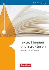 Texte, Themen und Strukturen - Deutschbuch für die Oberstufe - Baden-Württemberg - Neuer Bildungsplan