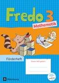 Fredo - Mathematik - Zu allen Ausgaben: 3. Schuljahr, Förderheft