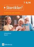 Startklar! Ernährung und Soziales, Mittelschule Bayern: 7. Jahrgangsstufe, Schülerbuch