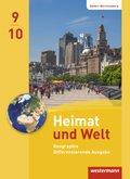 Heimat und Welt, Differenzierende Ausgabe 2016 für Baden-Württemberg: 9./10. Schuljahr, Schülerband
