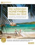 Die schönsten Honeymoon Hotels der Welt