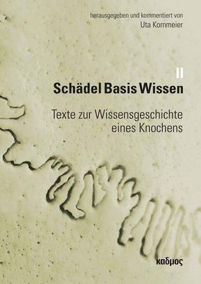 Schädel Basis Wissen II, 2 Teile - Bd.2