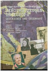 Jehovas Zeugen in Europa - Geschichte und Gegenwart - Bd.3