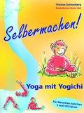 Selbermachen! Yoga mit Yogichi