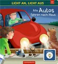 Licht an, Licht aus: Alle Autos fahren nach Haus