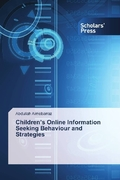 Children's Online Information Seeking Behaviour and Strategies