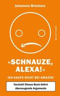'Schnauze, Alexa!'